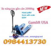 Xe nâng tay gắn cân 2000kg Gamlift E20V